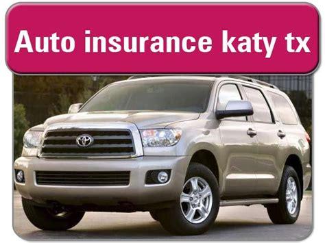 Insurance Company: Auto Insurance Katy Tx