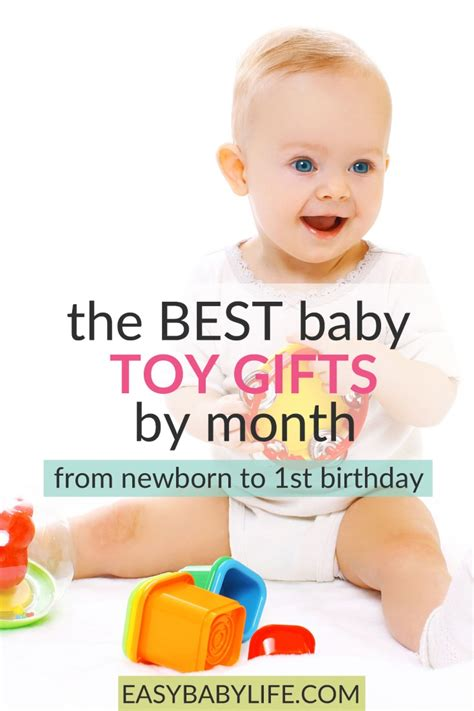 6 month christmas gifts the best baby gifts the right for your baby month by month