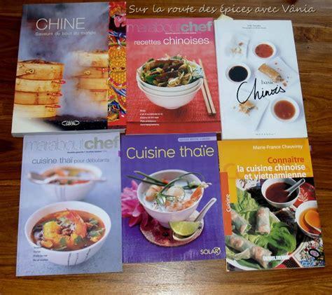 livre de cuisine fran軋ise mes livres de cuisine sur la route des 233 pices avec v 226 nia