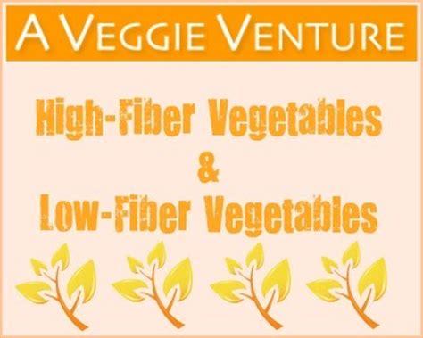 k w vegetables high fiber low fiber vegetables a veggie venture high