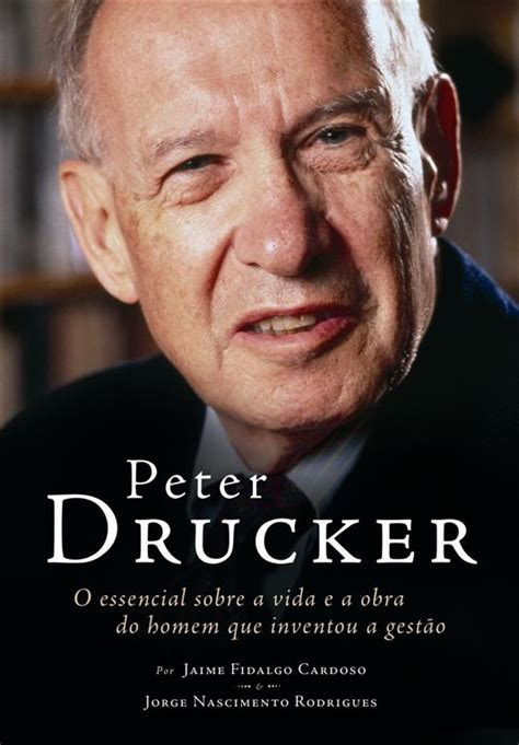 peter drucker here i am peter ferdinand drucker