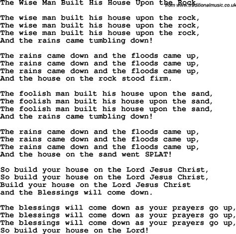 the wise man built his house upon the rock christian childrens song the wise man built his house upon the rock lyrics