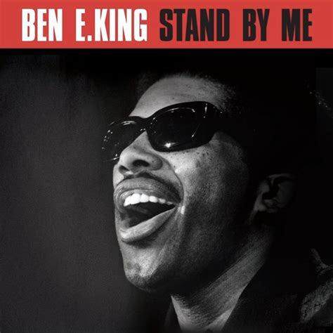 testo stand by me ben e king 21 canzoni da dedicare alla migliore amica in inglese