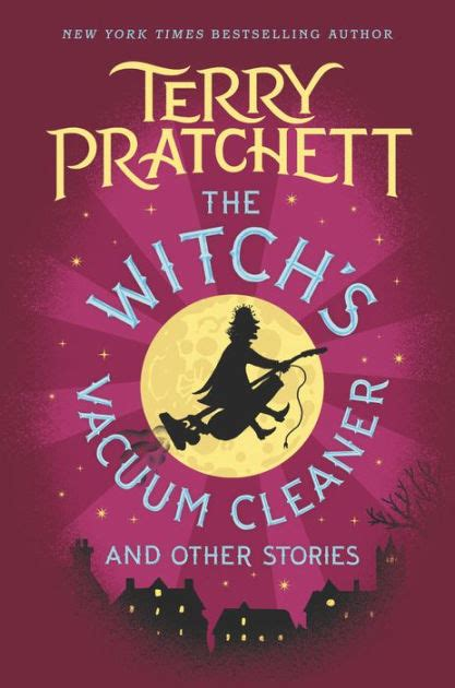 libro the witchs vacuum cleaner the witch s vacuum cleaner and other stories by terry pratchett hardcover barnes noble 174