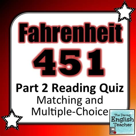 fahrenheit 451 section 2 fahrenheit 451 part 2 reading quiz inference student