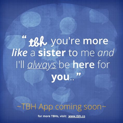 tbh quotes click to be one of the to try the new tbh app tbh
