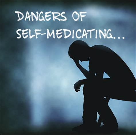 Dangers Of Self Detox From by Self Medicating Depression Dangers Of Self Medicating