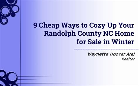9 Ways To Be Pretty On The Cheap by 9 Cheap Ways To Cozy Up Your Randolph County Nc Home For