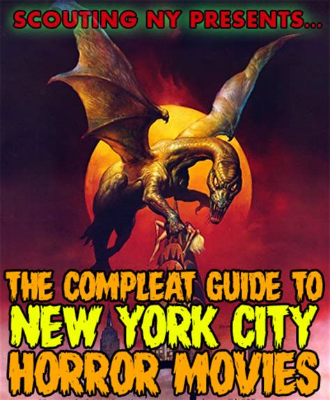 ghost film new york the complete guide to new york city horror movies