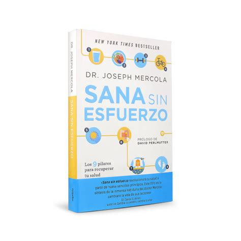 libro sana sin esfuerzo effortless healing healing by dr mercola spanish copy sana sin esfuerzo mercola ecommerce