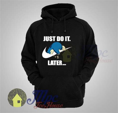 Sweater Hoodies Nike Just Do It snorlax just do it later hoodie mpcteehouse