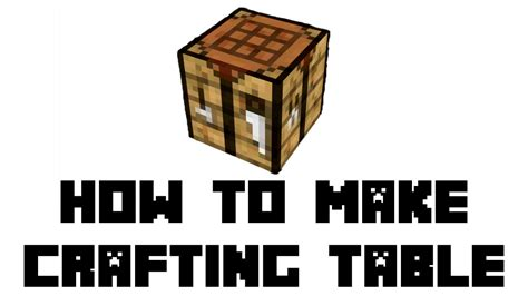 how to make a crafting bench in minecraft minecraft survival how to make crafting table youtube
