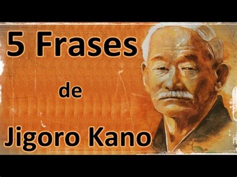 judo kyohon translation of masterpiece by jigoro kano created in 1931 books 5 frases de jigoro kano