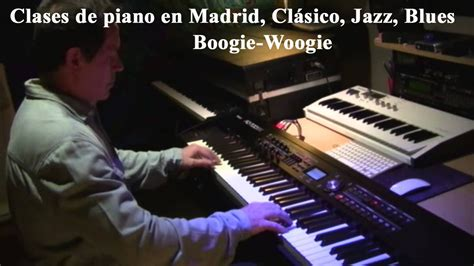 youtube tutorial blues piano piano blues improvisaci 243 n clases de piano en madrid