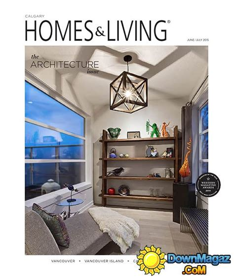 calgary home design show 2015 homes living calgary june july 2015 187 download pdf