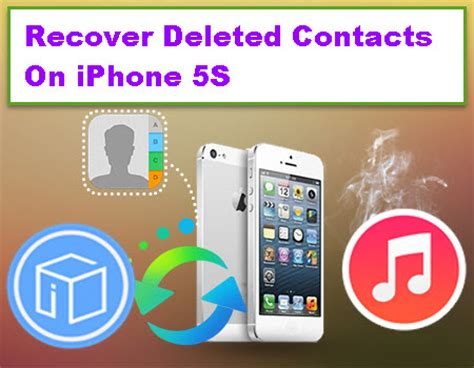 recover deleted contacts on iphone 5s