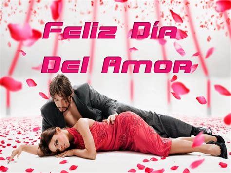 imagenes lindas de amor escritas feliz dia del amor frases bonitas imagenes musica