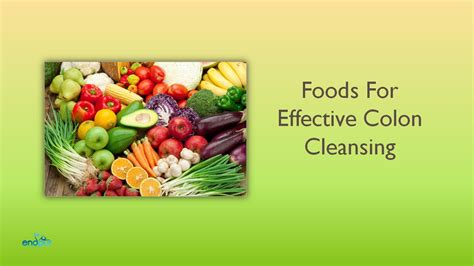 Best Food For Colon Detox by Foods For Effective Colon Cleansing Benefits Of Colon