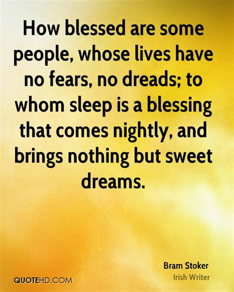Nothing Comes To A Sleeper But A by How Blessed Are Some Whose Lives No F By Bram