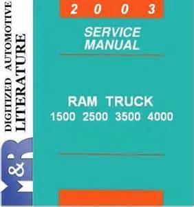 2003 Dodge Ram 1500 Owners Manual 2003 Dodge Ram Dr 1500 2500 3500 Service Shop Manual