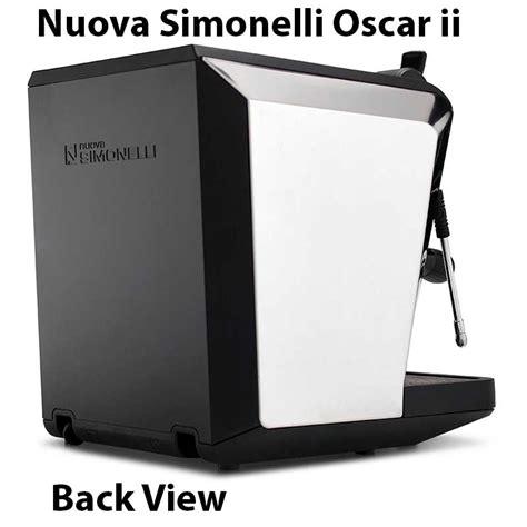 oscar espresso machine nuova simonelli oscar 2 espresso machine review