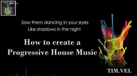 how to create house music how to create progressive house music for a protocol spinnin enhanced records tim