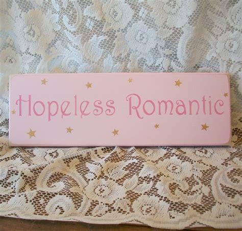 hopelessly romantic website hopeless romantic hopeless romantic pinterest