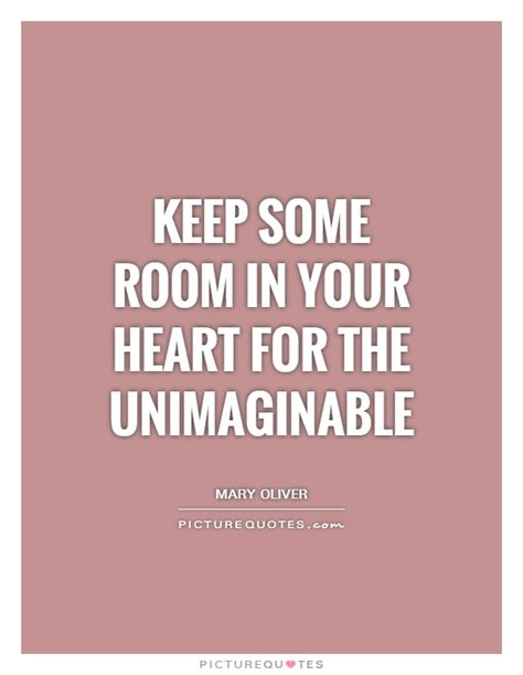 Keep Some Room In Your For The Unimaginable keep some room in your for the unimaginable