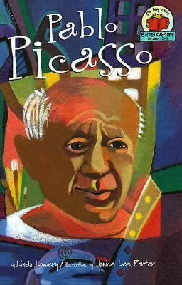 biography picasso book pablo picasso by linda lowery reviews discussion