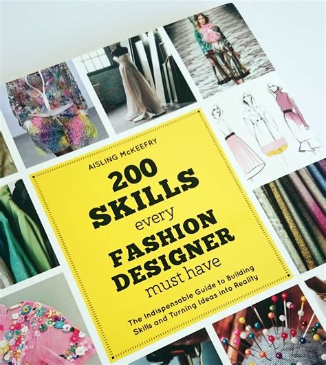 Fashion Designer Must Haves by Book 200 Skills Every Fashion Designer Must