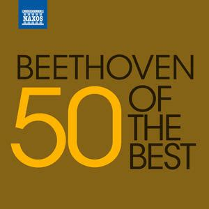 the best beethoven 50 of the best beethoven classical archives