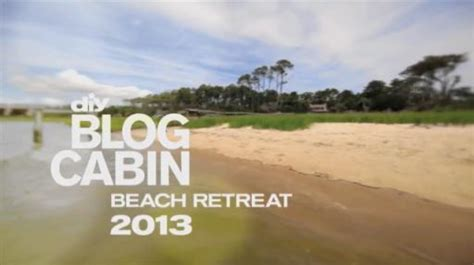 Blog Cabin 2013 Sweepstakes - diy blog cabin 2013