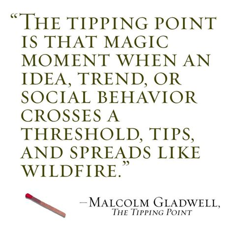 More On Monday The Tipping Point By Malcolm Gladwell by Quotes From The Tipping Point Malcolm Gladwell Quotesgram