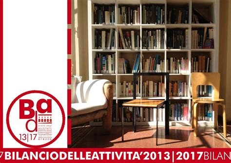 Ordine Degli Architetti Arezzo by Bilancio Delle Attivit 224 2013 2017 By Ordine Degli