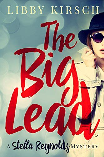 the big lead a stella mystery book 1 by libby