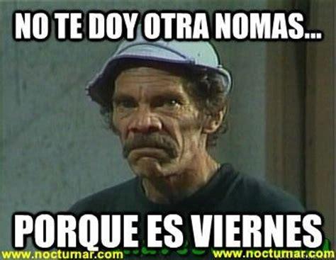 Meme Don Ramon - meme don ramon chavo del 8 pinterest