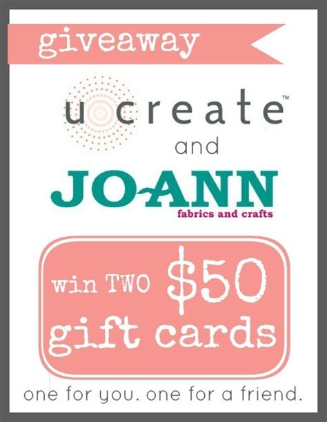50 Dollar Gift Card - win two 50 dollar gift cards to joann s craft ideas pinterest
