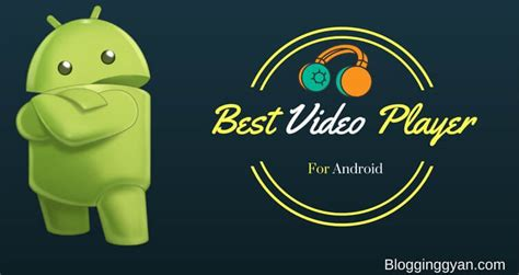 best media player for android 5 best media player for android hd media player apps