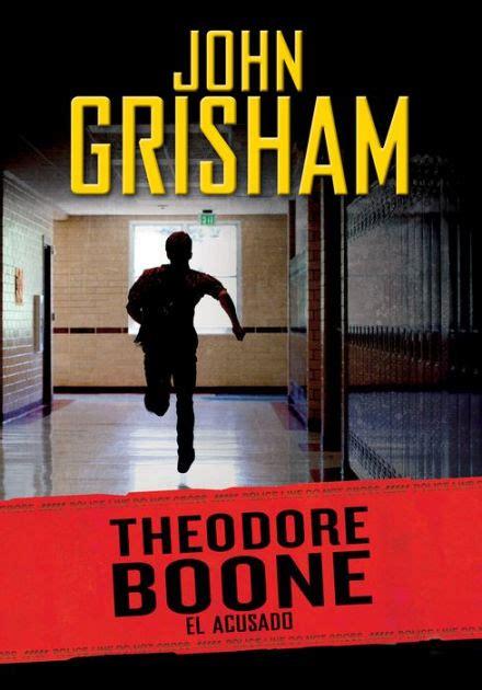 Theodore Boone The Accused theodore boone 3 el acusado theodore boone the accused