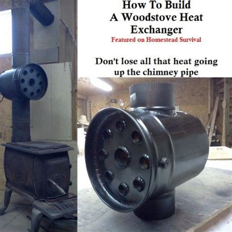 How To Make A Fireplace Heat Exchanger by How To Build A Wood Stove Heat Exchanger Living The