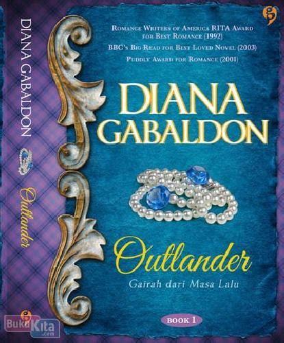 Novel Believe Kesatria Dari Masa Lalu bukukita outlander gairah dari masa lalu book 1
