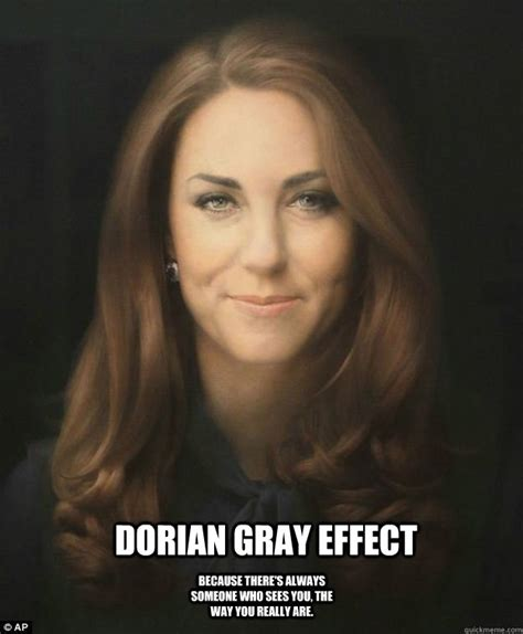 Portrait Meme - dorian gray effect because there s always someone who sees