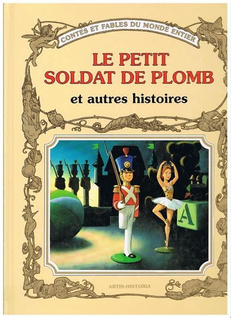 le petit soldat de contes et fables du monde entier bd informations cotes