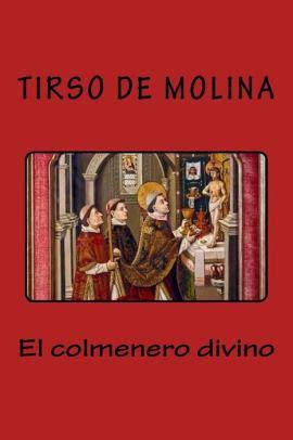 libro tirso de molina the ver tema el colmenero divino tirso de molina 161 161 193 brete libro foro sobre libros y autores