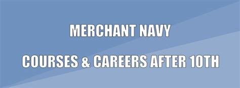 Eligibility For Merchant Navy After Mba by Merchant Navy After 10th Courses Careers Eligibility