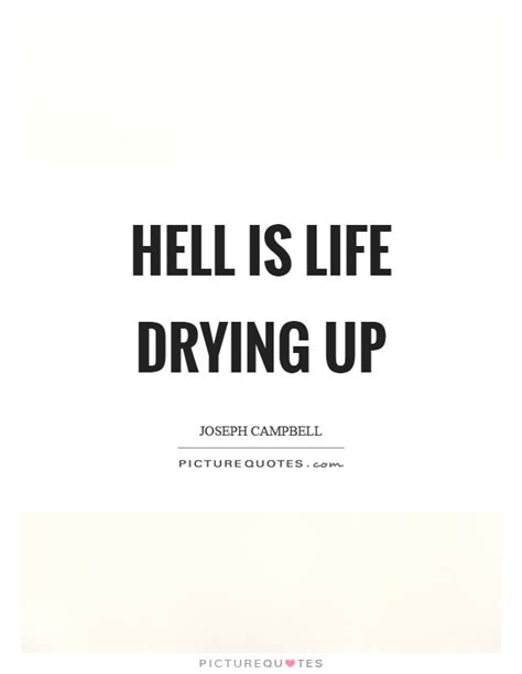 the easy action hell is living without you alice cooper joseph cbell quotes sayings 371 quotations