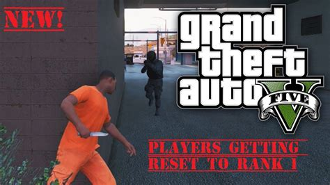 reset gta online stats gta 5 online players getting reset back to rank 1