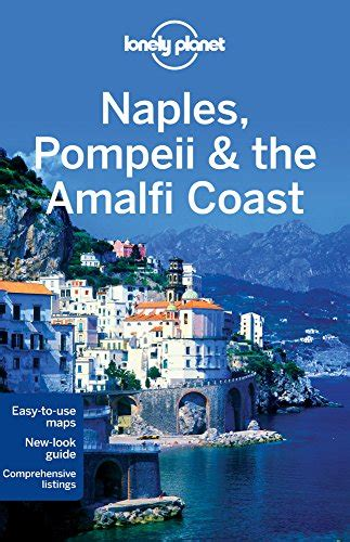 rick steves snapshot naples the amalfi coast including pompeii books 5 must see attractions in naples