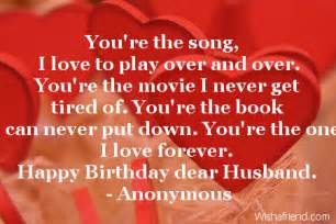I Love You Birthday Quotes by You Re The Song I Love To Birthday Quote For Husband