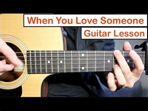 tutorial guitar you ten2five james tw when you love someone guitar lesson tutorial